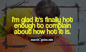 Hot Weather Funny Quotes via Relatably.com