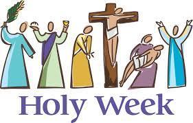 2021 Holy Week Schedule - St Joseph Parish