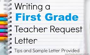 letter from teacher to parents first grade teacher request letter for parents