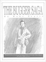 """Bugger Saga: The Civil War Story of Guerilla and Bushwhacker Warefare in  Lauderdale County, Alabama and Southern Middle Tennessee [1986]: Maurice C.  """"Wade"""" Pruitt, Polly Colagross Warren: Amazon.com: Books"""