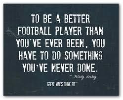 Football Motivational Quotes Beauteous Inspirational Football Quotes For Sports Motivation