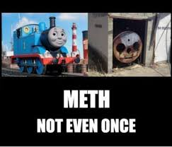 The Best of the 'Meth, Not Even Once' Meme - Mandatory via Relatably.com
