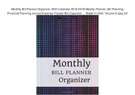 Monthly Bill Planner Organizer With Calendar 2018 2019