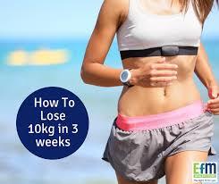 how to lose 10 kilograms in 3 weeks