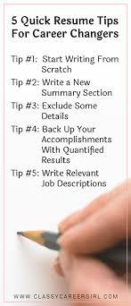 Resume Tips For Career Change 5 Quick Resume Tips For Career Changers Classy Career Girl