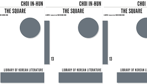 how does a korean debate capitalism vs communism  choi in hun s novel the square is a modern korean classic that might be called a bildungsr of ideology originally released in 1961 the dalkey archive