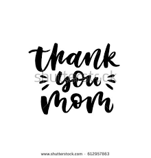 Thank You Mom Quotes Best Quote Thank You Mom Excellent Holiday Stock Vector Royalty Free
