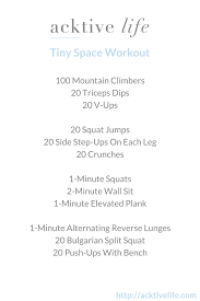 small space workout.  Space Small Space Bad Weather This Workout Is For YOU Inside Space