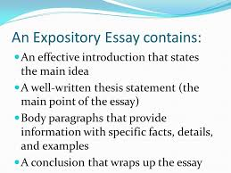 expository writing an expository essay gives readers information  4 an expository essay