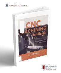 Engineering Books - PDF Free Download 📓 CNC Machining Handbook by Alan  Overby 📎Download Link: https://bit.ly/33BO2U6   Facebook