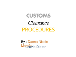 Customs Clearance Procedure For Import And Export