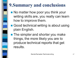 banda ramadan technical writing communication skills  banda ramadan technical writing47 9 summary and conclusions no matter how poor you think