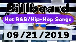 Billboard Top 50 Hot R B Hip Hop Rap Songs September 21 2019