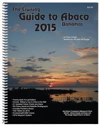 Tide Chart Abaco Bahamas The Cruising Guide To Abaco Bahamas 2015 Steve Dodge Jon