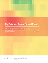 Carbon Neutral Design The Future Of Carbon Neutral Design Atelier Ten