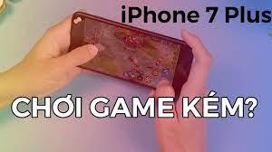 iPhone 7 Plus chơi game ở 2019 thế nào? - Truthabouttoyota