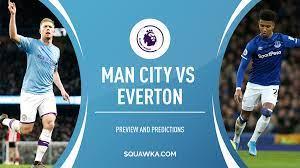 Man City v Everton prediction, preview & team news