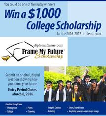 best scholarships financial aid images  frame my future scholarship contest 2015 for high school seniors and current college students