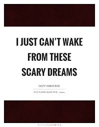 Scary Dream Quotes