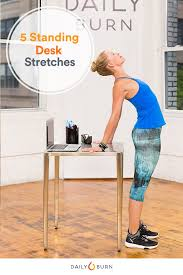 5 standing desk stretches to relieve stress now