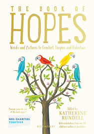 The Book of Hopes: Words and Pictures to Comfort, Inspire and Entertain:  Amazon.it: Rundell, Katherine: Libri in altre lingue