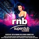 RnB Superclub Classics