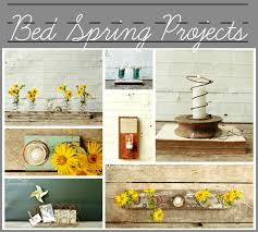 Bed Springs More Bed Spring Projects Knick Of Time