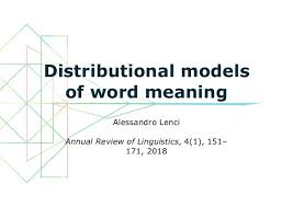 Word Models A Review Of Distributional Models Of Word Meaning Lenci 2018