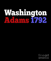 george washington and john adams caign for president gift for history buffs