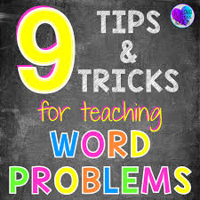9 Tips And Tricks For Teaching Word Problems Minds In Bloom