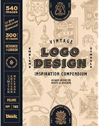 Maybe you would like to learn more about one of these? Vintage Logo Design Inspiration Compendium An Image Archive For Artists And Designers Volume 2 James Kale 9781925968583 Amazon Com Books