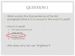 "mother tongue"" questions ppt video online  amy tan ""mother tongue"" questions mother tongue questions 2 question"