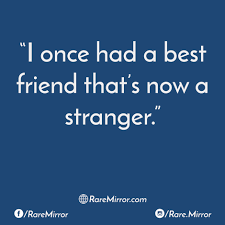 The Stranger Quotes Mesmerizing Best 48 Friendship Quotes To Ever Keep As A Caption For Your Posts