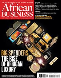 African Business Magazine World Leading Source Of Analysis