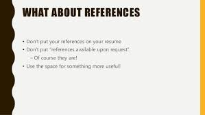 Should You Put References On Your Resumes Seloyogawithjoco Enchanting Should You Put References On Your Resume