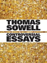 controversial essays by thomas sowell · overdrive rakuten  controversial essays
