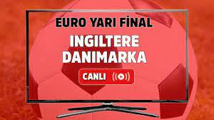 Canlı maç izle İngiltere Danimarka Avrupa Şampiyonası Euro Yarı Final TRT 1  şifresiz ve canlı izle - Tv100 Spor