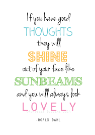Roald Dahl Quotes Inspiration A48 Roald Dahl Quote 'If You Have Good Thoughts' Illustration Art