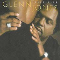 Feels Good - Glenn Jones - Glenn-Jones-Feels-Good-CD