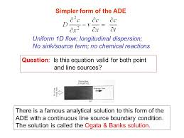 simpler form of the ade uniform 1d flow longitudinal dispersion no sink source