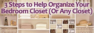 Superb 3 Steps To Help Organize Your Bedroom Closet (Or Any Closet)   Clean My  Space