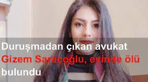 Duruşmadan çıkan avukat Gizem Saraçoğlu, evinde ölü bulundu - YouTube