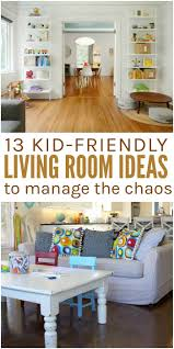 13 Kid-Friendly Living Room Ideas to Manage the Chaos | Living ...