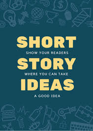 short story ideas to supercharge your writing bookfox