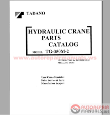 Tg Catalog Tadano Mobile Cranes Parts Catalog Auto Repair Manual