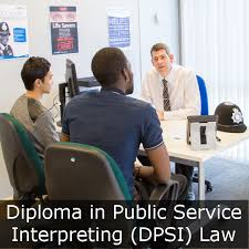 level diploma in public service interpreting dpsi  level 6 diploma in public service interpreting dpsi