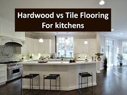 kitchen floors is hardwood flooring or tile better wood floors in kitchen vs tile
