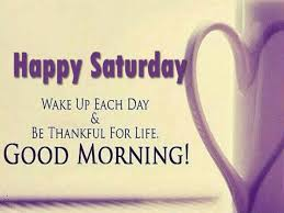 Weekend Quotes Fascinating Have A Wonderful Saturday A Refreshing Weekend Good Morning