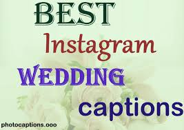 Wedding Photo Captions 100 Lovely Instagram Wedding Captions For Your Pictures