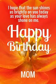 Cute Happy Birthday Mom Quotes With Images Simple Birthday Quotes For Mom